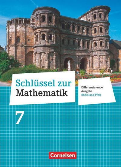 Schlüssel zur Mathematik 7. Schuljahr - Differenzierende Ausgabe Rheinland-Pfalz - Schülerbuch