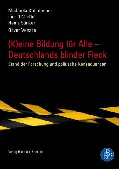 (K)eine Bildung für alle - Deutschlands blinder Fleck