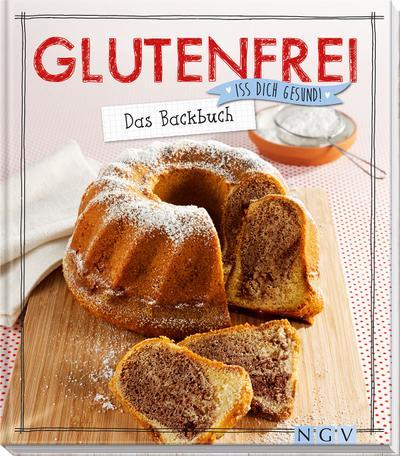Glutenfrei – Das Backbuch