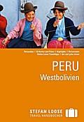Stefan Loose Reiseführer Peru, Westbolivien   ; Stefan Loose Reiseführer ; Deutsch;