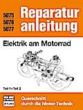 Elektrik am Motorrad   Teil 1 und Teil 2: Rep ...