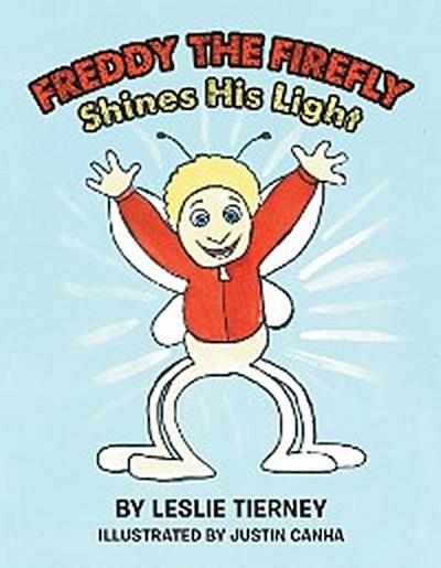 Freddy the Firefly Shines His Light