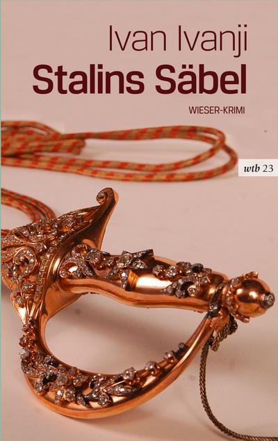 Stalins Säbel (wtb Wieser Taschenbuch)
