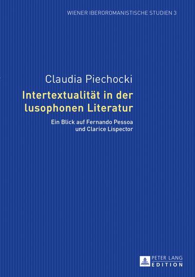 Intertextualitaet in der lusophonen Literatur