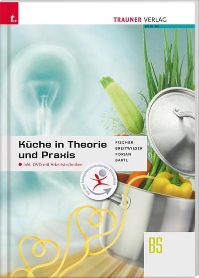 Küche in Theorie und Praxis inkl. DVD