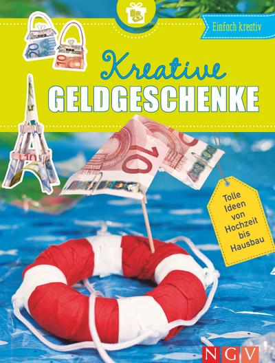 Kreative Geldgeschenke