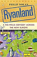 Ryanland: A No-frills Odyssey Across the New Europe