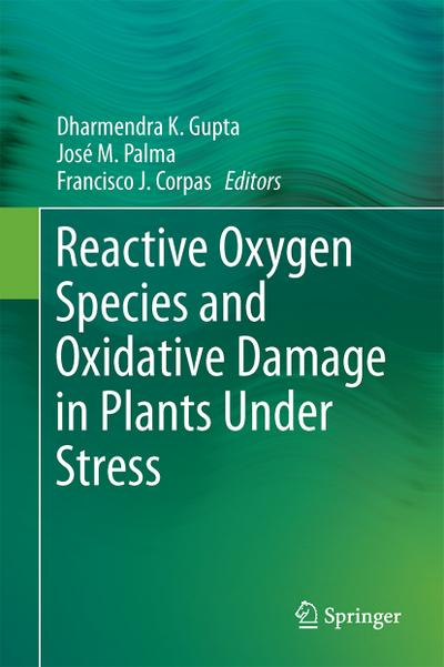 Reactive Oxygen Species and Oxidative Damage in Plants Under Stress