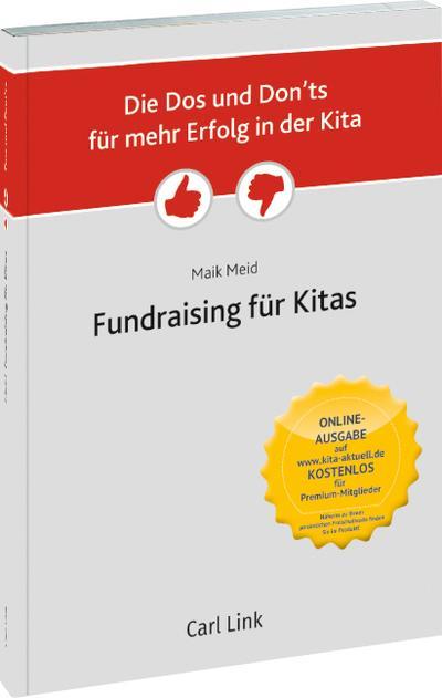 Die Dos und Don'ts für mehr Erfolg in der Kita - Fundraising in der Kita