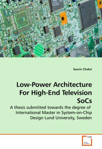 Low-Power Architecture For High-End Television SoCs