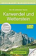 Karwendel und Wetterstein   ; Bruckmanns Wanderführer ; Deutsch;