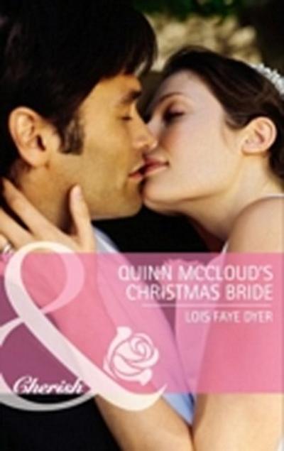 Quinn McCloud's Christmas Bride (Mills & Boon Cherish)