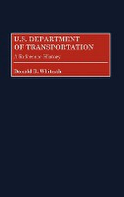 U.S. Department of Transportation: A Reference History