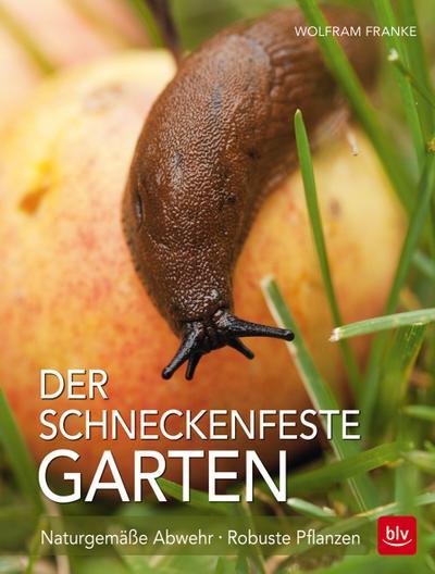 Der Schneckenfeste Garten