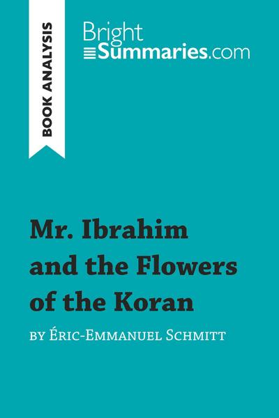 Book Analysis: Mr. Ibrahim and the Flowers of the Koran by Éric-Emmanuel Schmitt