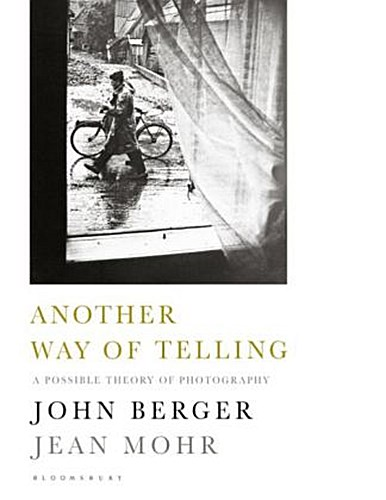 Another Way of Telling John Berger