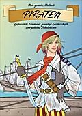 Mein geniales Malbuch: Piraten - Jana Moskito