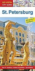 GO VISTA: Reiseführer St. Petersburg; Mit Fal ...