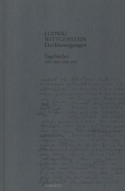 Denkbewegungen. Tagebücher 1930-1932, 1936-1937
