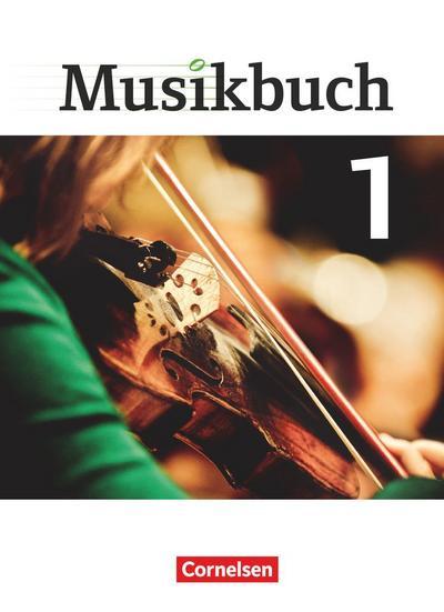 Musikbuch 01. Schülerbuch Sekundarstufe I