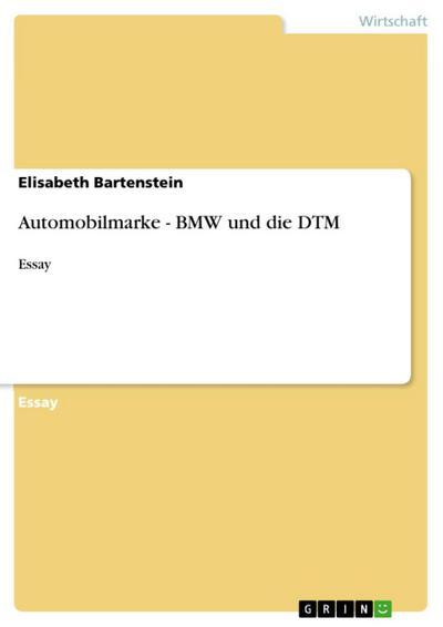 Automobilmarke - BMW und die DTM