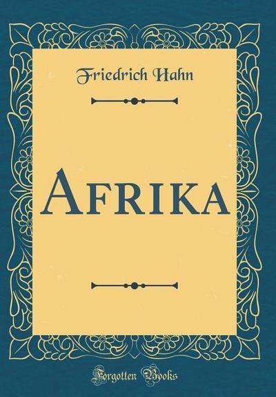 Afrika (Classic Reprint)