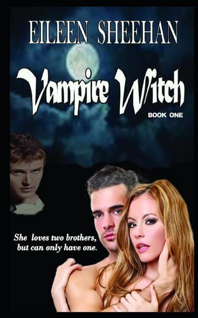 Vampire Witch: Book 1 of Vampire Witch Trilogy
