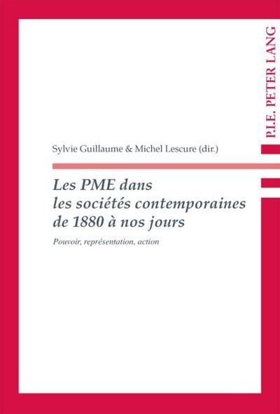 Les PME dans les sociétés contemporaines de 1880 à nos jours