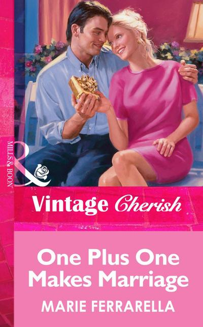 One Plus One Makes Marriage (Mills & Boon Vintage Cherish)