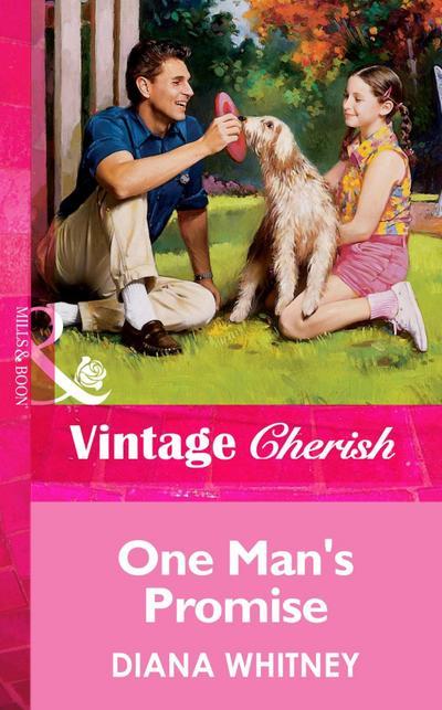 One Man's Promise (Mills & Boon Vintage Cherish)