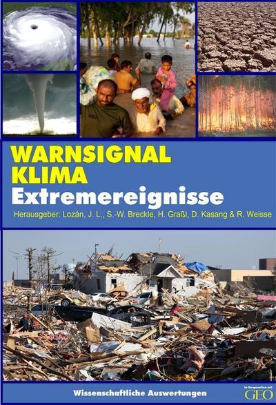 Warnsignal Klima: Extremereignisse