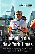 Einmal in die New York Times - wie ich vom übergewichtigen Anti-Sportler zum Marathonläufer wurde