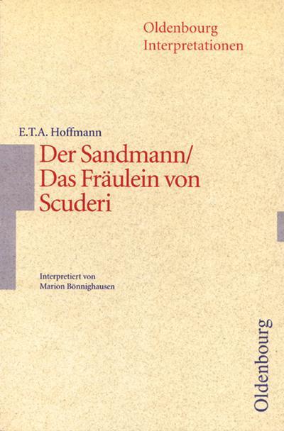 Der Sandmann / Das Fräulein von Scuderi. Interpretationen