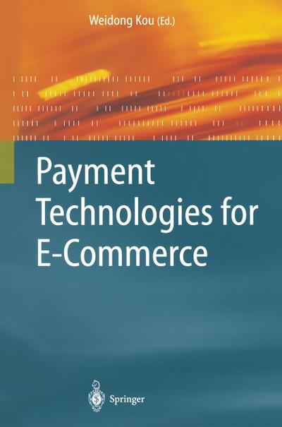 Payment Technologies for E-Commerce