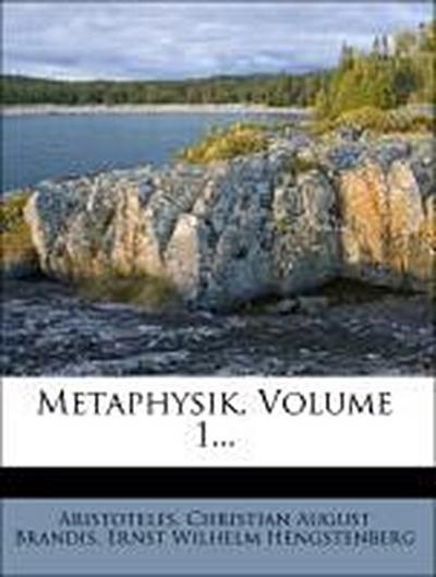 Metaphysik, Volume 1...