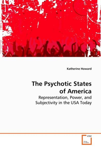 The Psychotic States of America