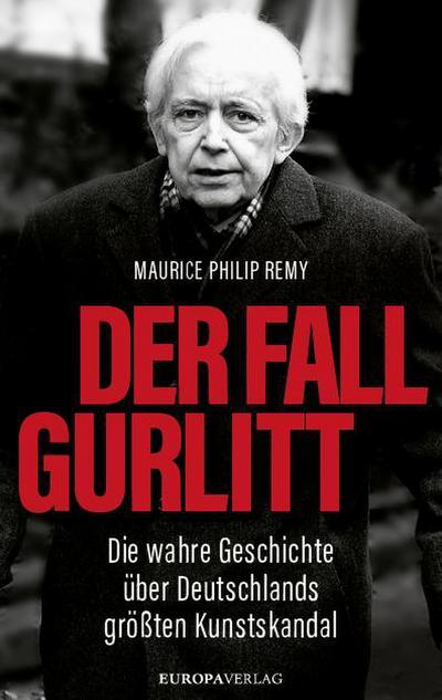 Der Fall Gurlitt; Die wahre Geschichte über Deutschlands größten Kunstskandal; Deutsch; vierfarbig, mit über100 Fotos und Abbildungen, 100 farb. Fotos