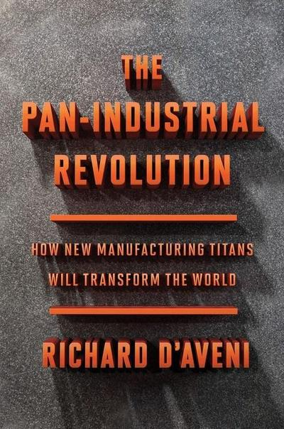 The Pan-Industrial Revolution