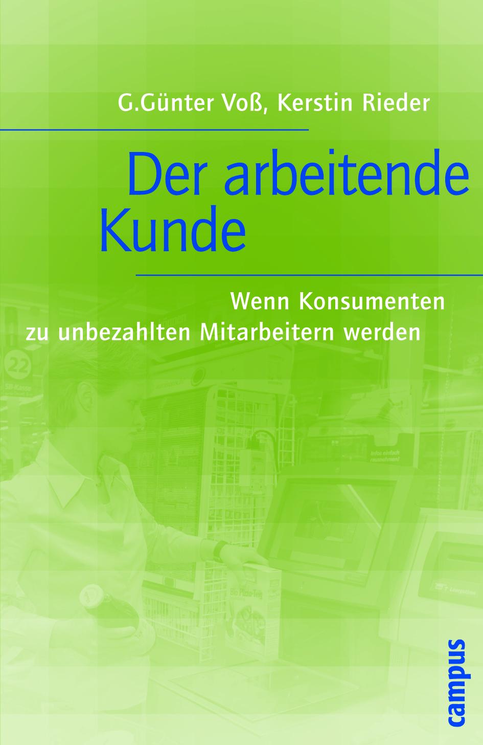 Der arbeitende Kunde G. Günter Voß