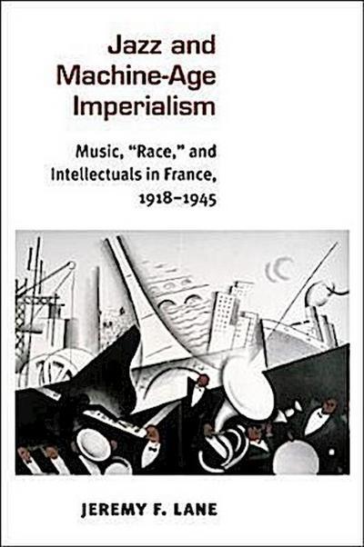 Jazz and Machine-Age Imperialism