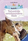 Sunshine Ranch 2: Tori und die verschwundene  ...