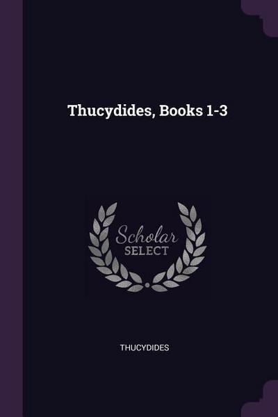 Thucydides, Books 1-3