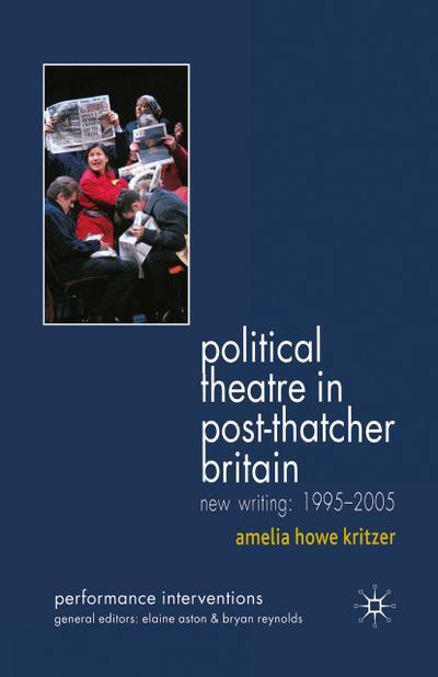 Political Theatre in Post-Thatcher Britain