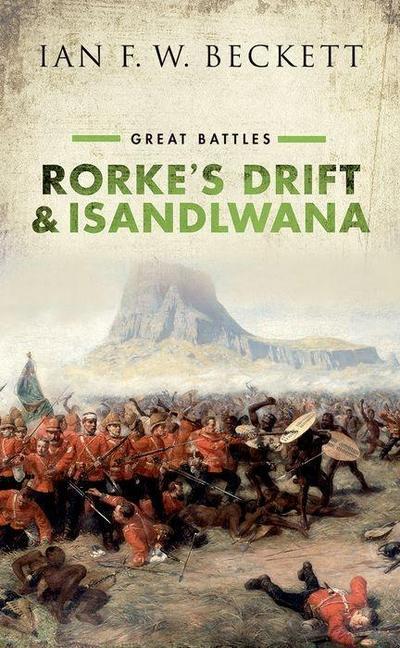 Rorke's Drift and Isandlwana