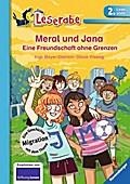 Meral und Jana; Eine Freundschaft ohne Grenze ...