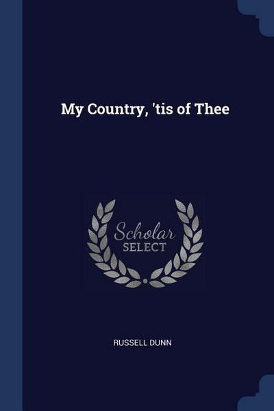 My Country, 'tis of Thee