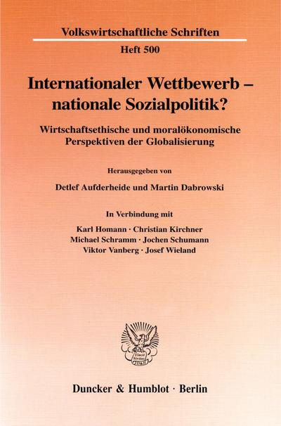 Internationaler Wettbewerb - nationale Sozialpolitik?
