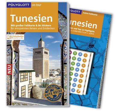 POLYGLOTT on tour Reiseführer Tunesien; Mit großer Faltkarte, 80 Stickern und individueller App; POLYGLOTT on tour; Deutsch