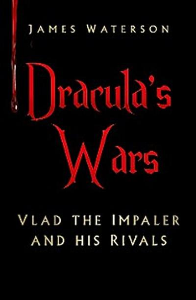 Dracula's Wars