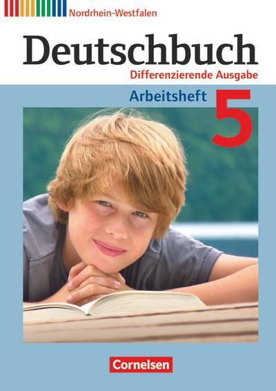 Deutschbuch - Sprach- und Lesebuch - Differenzierende Ausgabe Nordrhein-Westfalen 2011